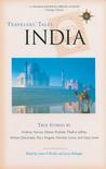 Travelers' Tales India: True Stories