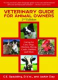 Veterinary Guide for Animal Owners: Caring for Cats, Dogs, Chickens, Sheep, Cattle, Rabbits
