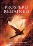 Prospero Regained (Prospero's Daughter, Book 3)