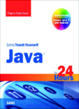 Sams Teach Yourself Java™ in 24 Hours (Covering Java 7 and