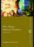 Fifty Major Political Thinkers, Second Edition
