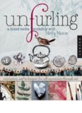 Unfurling, A Mixed-Media Workshop with Misty Mawn: Inspiration and Techniques for Self-Expression