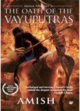 The Oath of the Vayuputras: Shiva Trilogy
