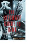The ultimate guide to kink : BDSM, role play, and the erotic edge
