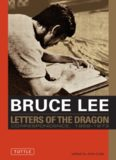 Bruce Lee - The Letters of the Dragon