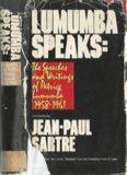 Lumumba Speaks: The Speeches and Writings of Patrice Lumumba, 1958-1961
