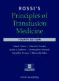 Rossi's Principles of Transfusion Medicine, Fourth Edition