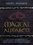 Magical Alphabets: The Secrets and Significance of Ancient Scripts -- Including Runes, Greek, Ogham
