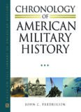Chronology of American Military History: Vol. 1 Independence to Civil War 1775 to 1865; Vol. 2