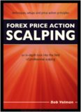 Bob Volman - Forex Price Action Scalping an in-depth look into the field of professional scalping