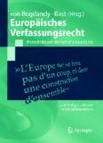 Europäisches Verfassungsrecht: Theoretische und dogmatische Grundzüge