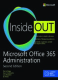 Microsoft Office 365 Administration Inside Out (Includes Current Book Service) (2nd Edition)