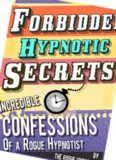 Forbidden hypnotic secrets!
