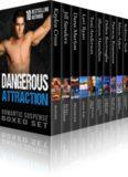 Dangerous Attraction Romantic Suspense Boxed Set (9 Novels from Bestselling Authors, plus Bonus