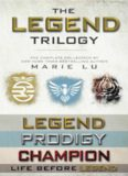 The Legend Trilogy: Legend, Prodigy, Champion; Life Before Legend: Stories of the Criminal