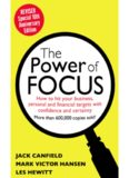 The Power of Focus Tenth Anniversary Edition: How to Hit Your Business, Personal and Financial