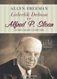 Liderlik Dehası ve Alfred P. Sloan - Allyn Freeman
