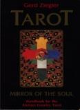 Tarot: Mirror of the Soul. A Handbook for the Aleister Crowley Tarot