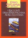 I racconti della Bibliotechina aurea illustrata. Vol. 2. Racconti daria e di terra