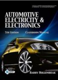 Today's Technician: Automotive Electricity and Electronics Classroom and Shop Manual Pack (Today's