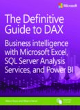The Definitive Guide to DAX: Business intelligence with Microsoft Excel, SQL Server Analysis