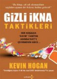 Gizli İkna Taktikleri - Kevin Hogan