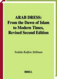 Arab dress: a short history : from the dawn of Islam to modern times