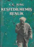 Keşfedilmemiş Benlik - Carl Gustav Jung