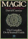 Magic: An Occult Primer