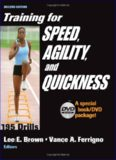 Training for Speed, Agility, and Quickness: Special Book DVD Package