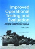 Improved Operational Testing and Evaluation and Methods of Combining Test Information