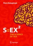 S=EX[superscript 2] : the science of sex