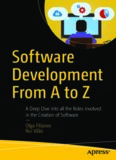 Software Development from A to Z: A Deep Dive Into All the Roles Involved in the Creation
