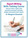Report writing skills training course. How to write a report and executive summary, and plan