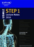 USMLE Step 1 - Microbiology and Immunology Lecture Notes – Kaplan Medical
