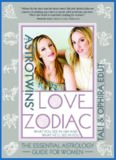 The The AstroTwins' Love Zodiac: The Essential Astrology Guide for Women