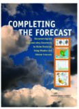 Completing the Forecast: Characterizing and Communicating Uncertainty for Better Decisions Using