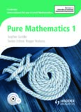 Cambridge International AS and A Level Mathematics Pure Mathematics 1