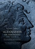 Alexander of Macedon, 356-323 B.C. : a historical biography