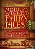 Modern Wicked Fairy Tales- Complete Collection