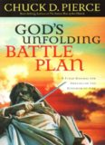 God's unfolding battle plan : a field manual for advancing the Kingdom of God