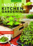 Indoor kitchen gardening : turn your home into a year-round vegetable garden: microgreens - sprouts