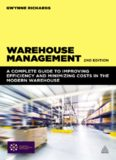 Warehouse Management: A Complete Guide to Improving Efficiency and Minimizing Costs in the Modern