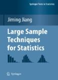 Large Sample Techniques for Statistics (Springer Texts in Statistics)