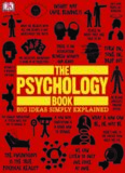 The Psychology Book, Big Ideas Simply Explained