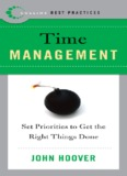 Time Management : Set Priorities to Get the Right Things Done