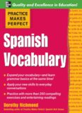 Practice Makes Perfect: Spanish Vocabulary (Practice Makes Perfect Series)
