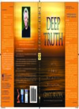 Deep Truth Igniting the Memory of Our Origin, History, Destiny, and Fate