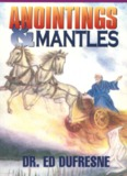 Anointings and Mantles