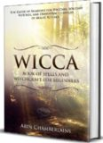 Wicca - Book of Spells and Witchcraft for Beginners: The Guide of Shadows for Wiccans, Solitary